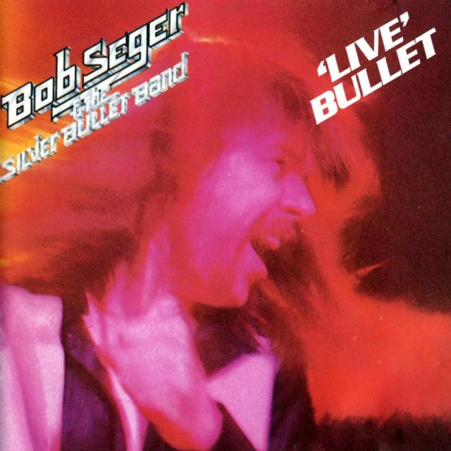 Live Bullet de Bob Seger
