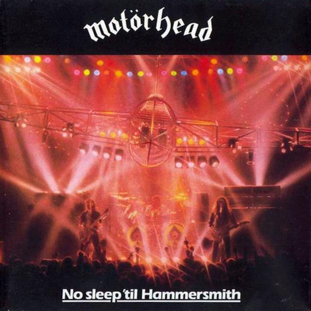 Motorhead - No Sleep 'till Hammersmith