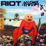 Riot - Narita