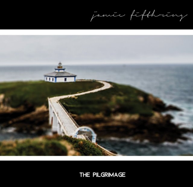 Jamie Fifthring The Pilgrimage
