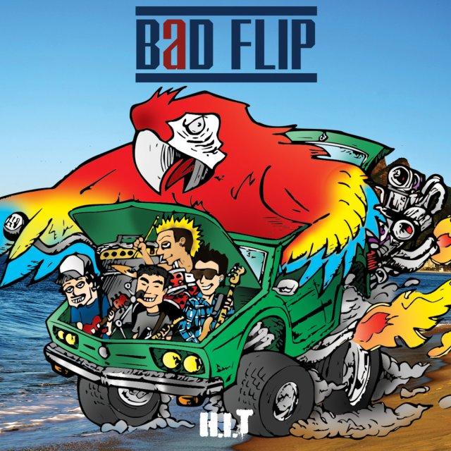 Bad Flip - HIT