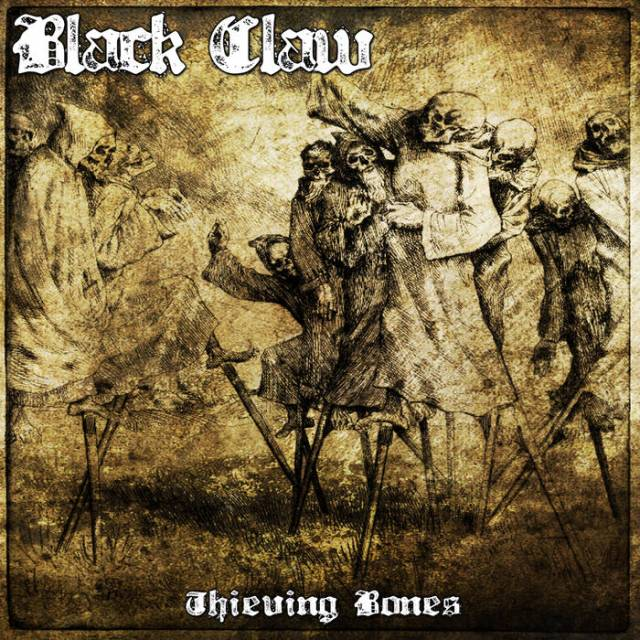 Black Claw - Thieving Bones